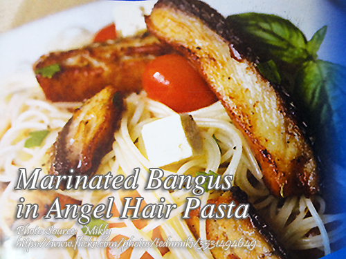 Marinated Bangus Belly in Angel Hair Pasta