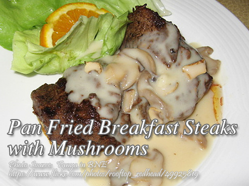 Breakfast Steak with Mushrooms