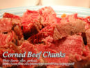 Home Made Corned Beef Chunks