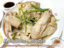 Hainanese Chicken (Pinoy Style) with Hainanese Rice