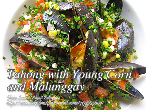 Tahong with Young Corn and Malunggay