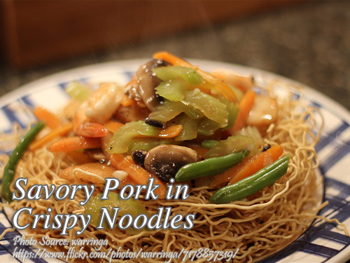 Savory Pork in Crispy Noodles