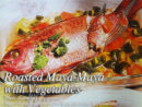 Roasted Maya-Maya (Red Snapper) with Vegetables