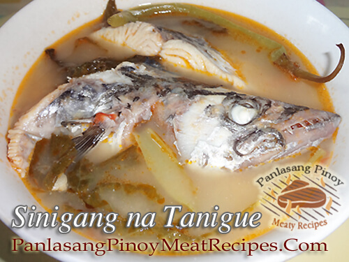 Sinigang Na Tanigue Sa Sampalok Recipe Panlasang Pinoy Meaty Recipes